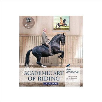 Academic Art of Riding by Bent Branderup